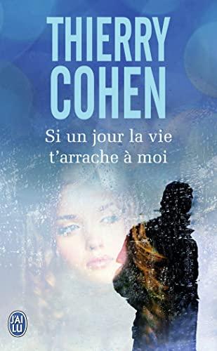 9782290088272: Si Un Jour La Vie T'arrache a Moi (French Edition)
