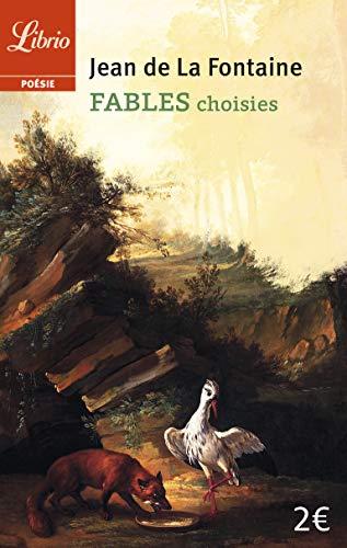 Fables choisies: La Fontaine, Jean