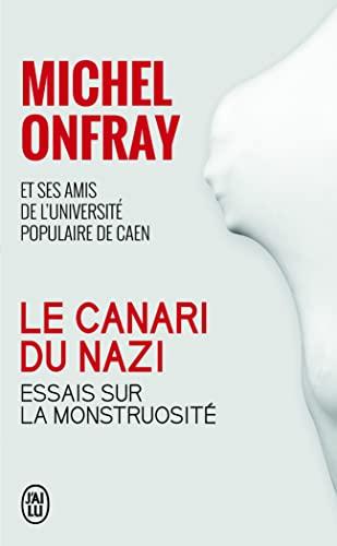 9782290089644: Le canari du nazi : Essais sur la monstruosité