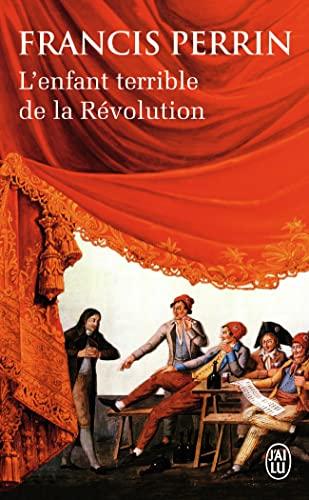 9782290094709: L'enfant terrible de la Révolution