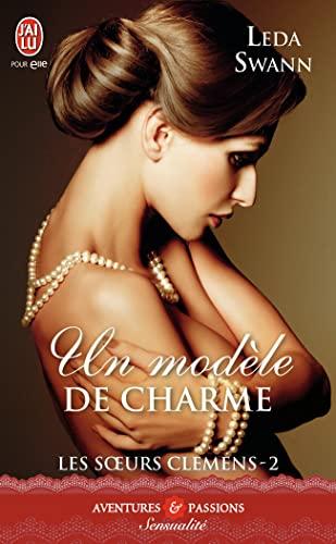 9782290097762: les soeurs Clemens t.2 ; un modèle de charme