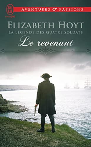 9782290098936: La légende des quatre soldats - 4 - le revenant (nc) (J'ai lu Aventures & Passions)