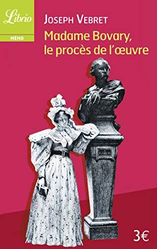 9782290099056: Madame Bovary, le proces de l'oeuvre (Librio Mémo)