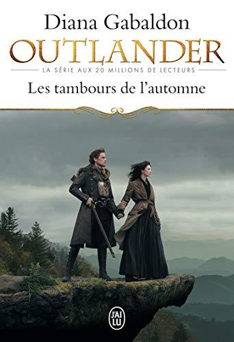 9782290099612: Outlander, Tome 4 : Les tambours de l'automne