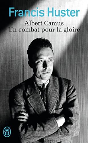 9782290100974: Albert Camus, Un combat pour la gloire