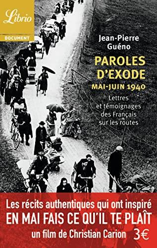 9782290101698: Paroles d'exode, mai-juin 1940 : Lettres et témoignages des Français sur les routes