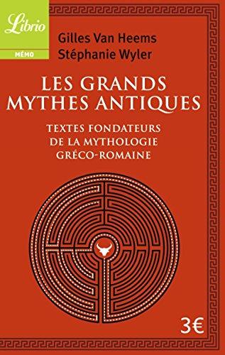 9782290101704: Les Grands Mythiques antiques : Les textes fondateurs de la mythologie gréco-romaine