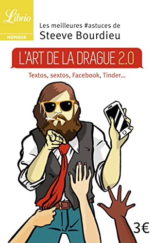 9782290101773: L'art de la drague 2.0
