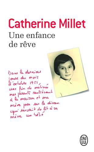 Une enfance de rêve: Catherine Millet