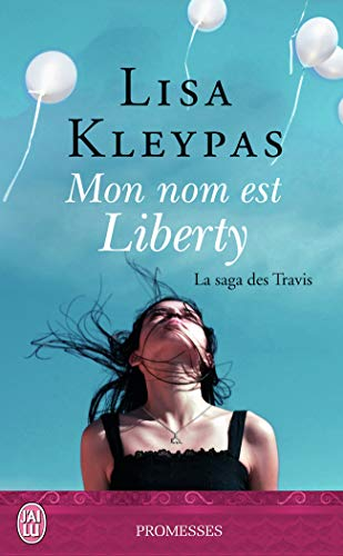 9782290106990: La saga des Travis, Tome 1 : Mon nom est Liberty (J'ai lu promesses)