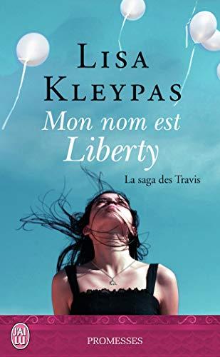 9782290106990: La saga des Travis, Tome 1 : Mon nom est Liberty