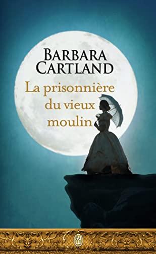 9782290107683: La prisonnière du vieux moulin