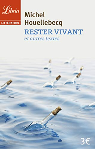 RESTER VIVANT N.É.: HOUELLEBECQ MICHEL