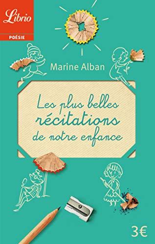 PLUS BELLES RÉCITATIONS DE NOTRE ENFANCE (LES): ALBAN MARINE