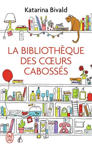 9782290110225: La bibliothèque des coeurs cabossés