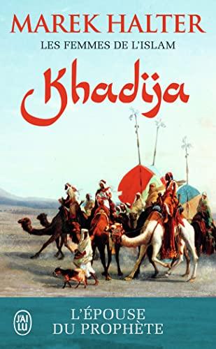 9782290112694: Les femmes de l'islam, Tome 1 : Khadija : L'épouse de Mahomet