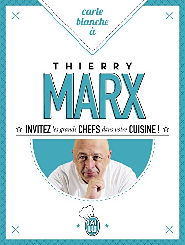 9782290113660: Carte Blanche a Thierry Marx (French Edition)