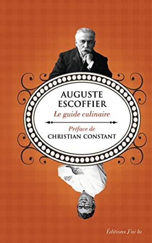 Le guide culinaire d'Escoffier (Cuisine): Escoffier, Auguste