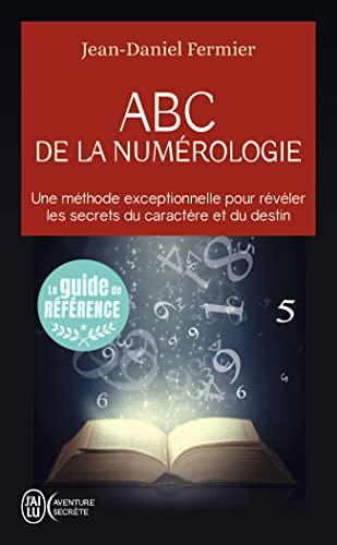 9782290114636: ABC de la numérologie : Découvrez les clés de votre avenir