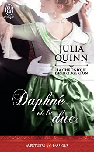 9782290116029: La chronique des bridgerton - 1 - daphne et le duc (nc) (J'ai lu Aventures & Passions)