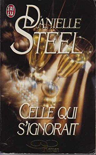 Celle qui s'ignorait: Danielle Steel