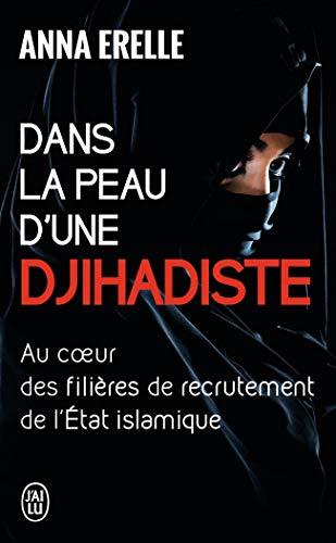 9782290117729: Dans la peau d'une djihadiste : Enquête au coeur des filières de recrutement de l'Etat islamique