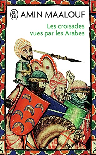 9782290119167: Les Croisades vues par les Arabes