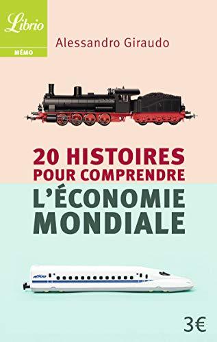 9782290120545: 20 histoires pour comprendre l'économie mondiale