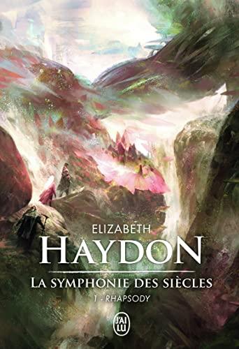 9782290121658: La symphonie des siècles, Tome 1 : Rhapsody