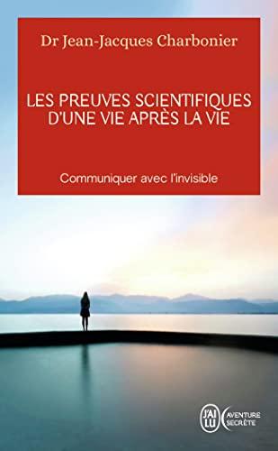 9782290122990: Les preuves scientifiques d'une vie après la vie