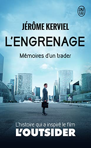 9782290123485: L'engrenage: Mémoires d'un trader (Témoignage (9495)) (French Edition)