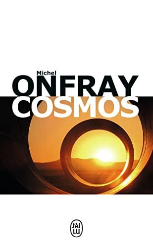 Cosmos : Une ontologie matérialiste: Michel Onfray