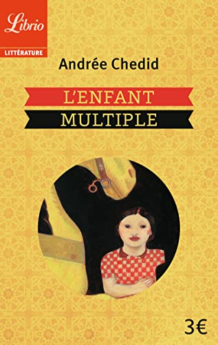 ENFANT MULTIPLE (L'): CHEDID ANDRÉE