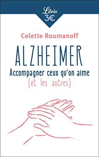 9782290137215: Alzheimer : Accompagner ceux qu'on aime