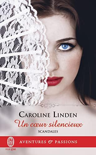 9782290138977: Scandales, Tome 4 : Un coeur silencieux (J'ai lu Aventures & Passions)