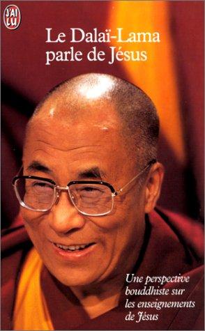 9782290147399: Le Dalaï-Lama parle de Jésus. Une perspective bouddhiste sur les enseignements de Jésus