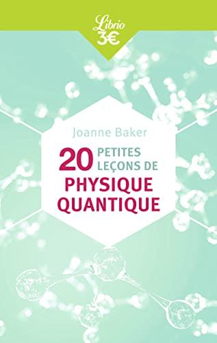 9782290154717: 20 petites leçons de physique quantique