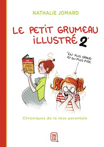 9782290165560: Le petit grumeau illustré (Tome 2-Chroniques de la lose parentale)