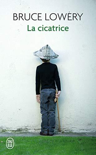 9782290201657: La Cicatrice (Litterature Generale) (French Edition)