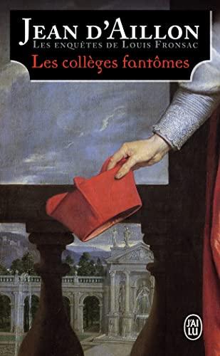 9782290205693: Les enquêtes de Louis Fronsac : Les collèges fantômes : Une conspiration contre M. de Richelieu
