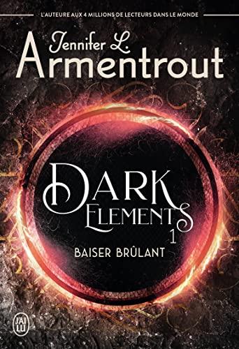 9782290210130: Dark Elements, Tome 1 : Baiser brûlant