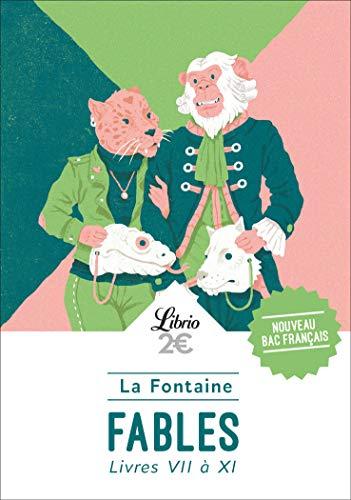 Fables: Livres VII à XI (Spécial Bac: La Fontaine, Jean