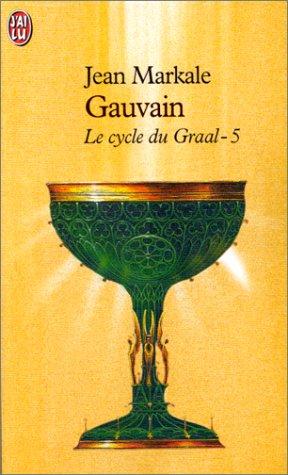 9782290300305: Le cycle du Graal, Tome 5 : Gauvain et les chemins d'Avalon (J'ai lu Roman)