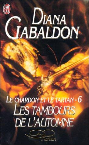 9782290300329: Le Chardon et le Tartan, tome 6 : les tambours de l'automne
