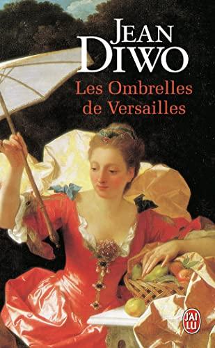 9782290302361: Les ombrelles de Versailles (J'ai lu Roman)