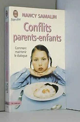 9782290302675: Conflits parents-enfants. Comment maintenir le dialogue