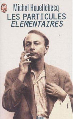 9782290303054: Le Livre De Poche: Particules Elementaires (J'ai lu nouvelle generation)