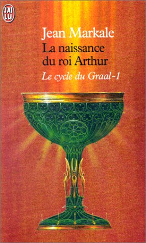 9782290304228: Le Cycle du Graal : la naissance du roi arthur