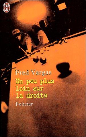 9782290304556: Un Peu Plus Loin Sur La Droite (French Edition)