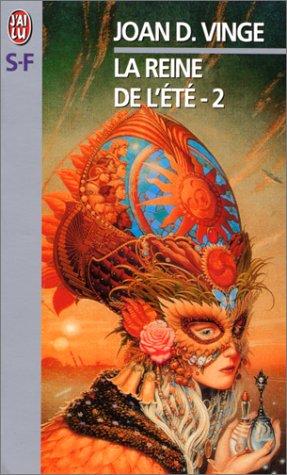 La Reine de l'été, tome 2 (2290304743) by Joan D. Vinge